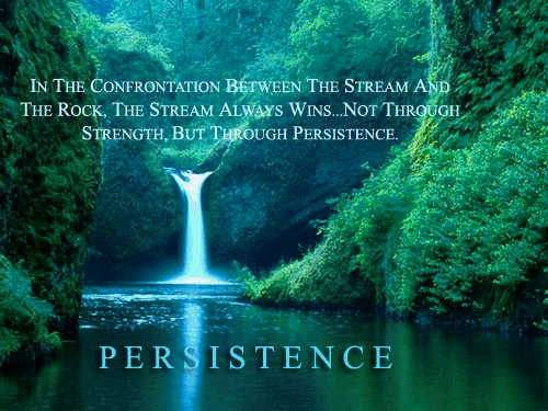 Persistence Motivational Quotes: Quote Of The DAY: PERSISTENCE